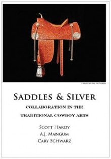 Saddles & Silver - Living Legends - Dec/Jan 2012 - Scott Hardy
