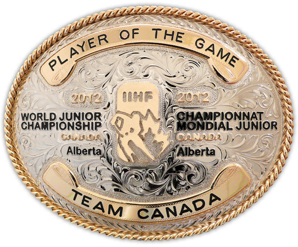 Buckles aren't just for cowboys. Olson created this beauty for Team Canada for the Player of the Game of the 2012 World Junior Championship.