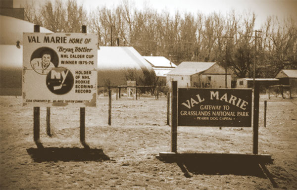 Signs highlighting two of the three main 'claims to fame' held by Val Marie; Bryan Trottier, and Grasslands National Park which is home to Canada's only prairie dog colony. The third claim is that Val Marie was the end of the Western Trail; the cattle drive route that began in Texas and wound its way to Canada in the late 1800s.